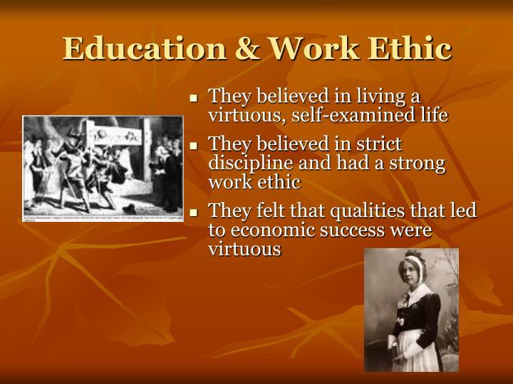Education & Work Ethic