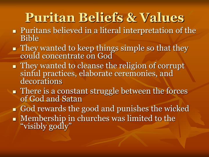 Puritan Beliefs & Values