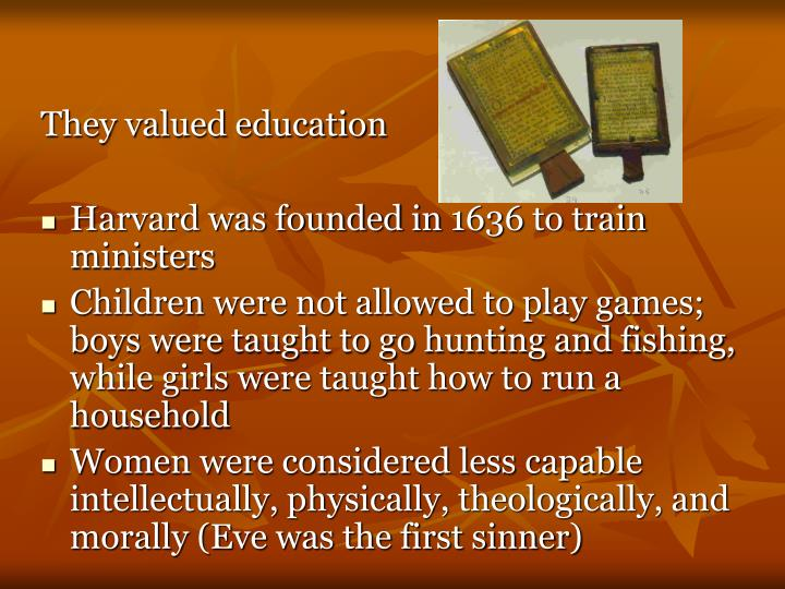They valued education