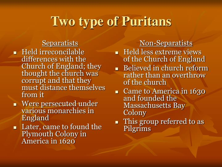 Two type of puritans