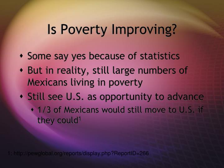 Is Poverty Improving?