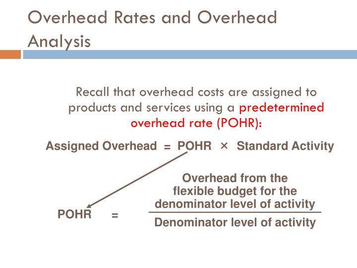 Overhead Rates and Overhead Analysis
