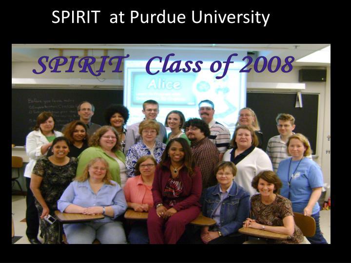 SPIRIT  at Purdue University