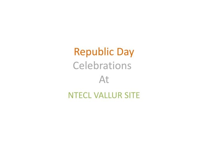 republic day celebrations at n.