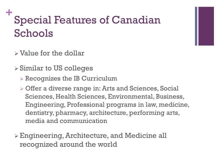Special features of canadian schools