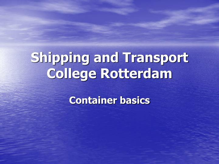 shipping and transport college rotterdam n.