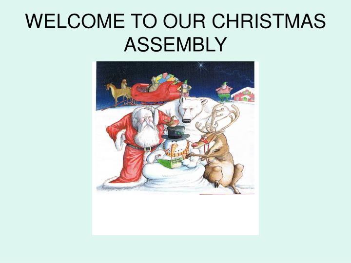welcome to our christmas assembly n.