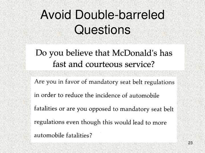 Avoid Double-barreled Questions