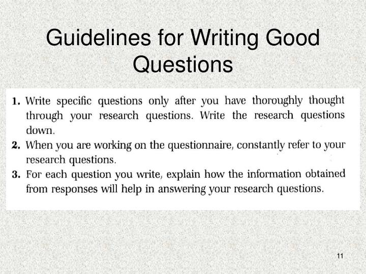 Guidelines for Writing Good Questions