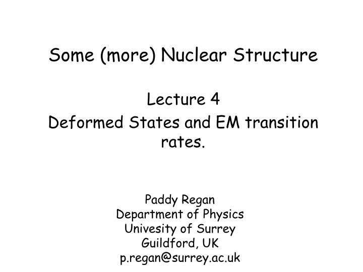 some more nuclear structure n.