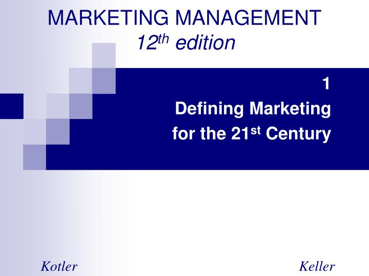 defining marketing for 21st century For those of you looking to create and grow a successful 21st century organization in the face of modern the six defining traits of the successful.