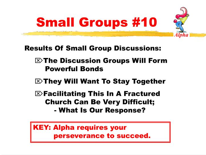 Small Groups #10