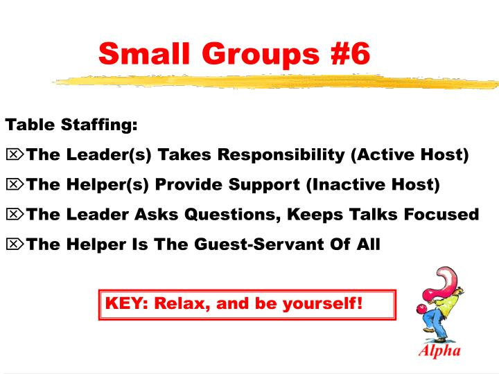 Small Groups #6