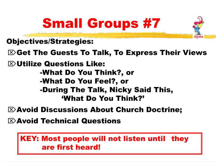 Small Groups #7