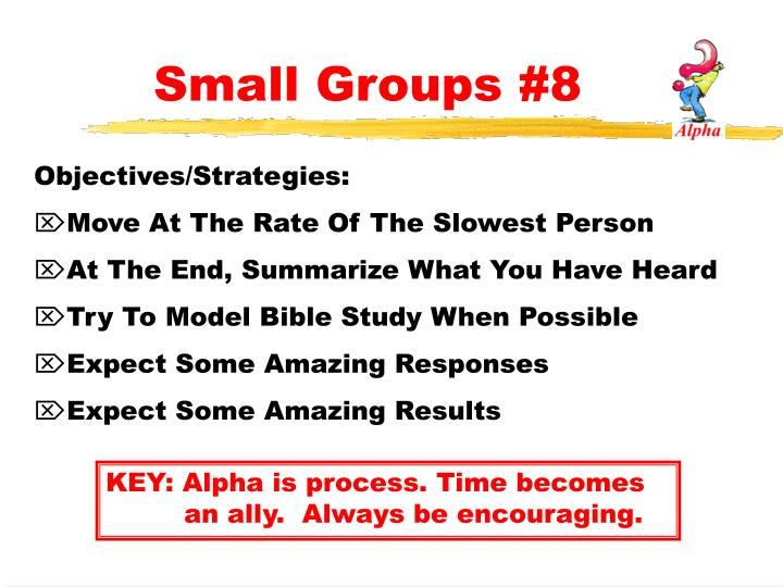 Small Groups #8
