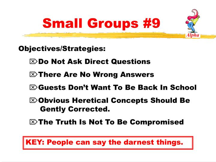 Small Groups #9