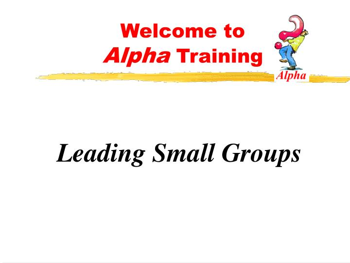 Welcome to alpha training1