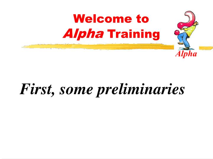 Welcome to alpha training2
