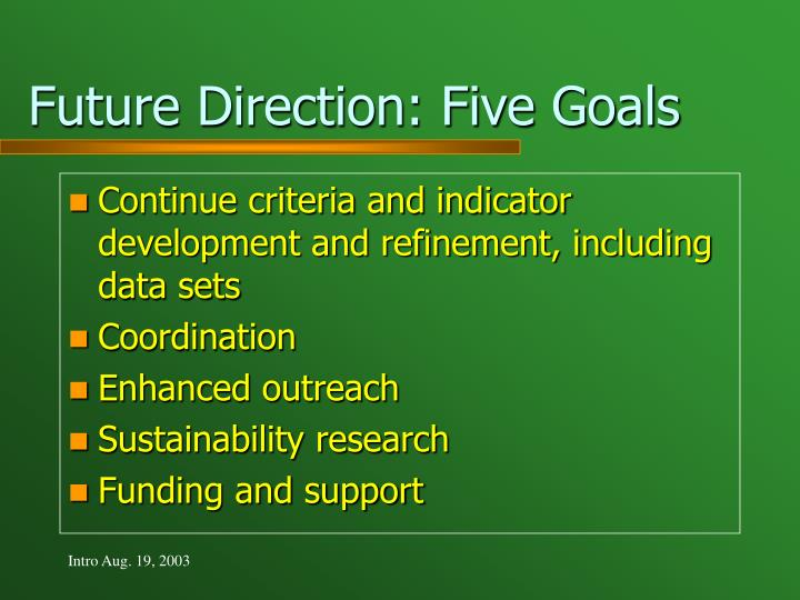 Future Direction: Five Goals