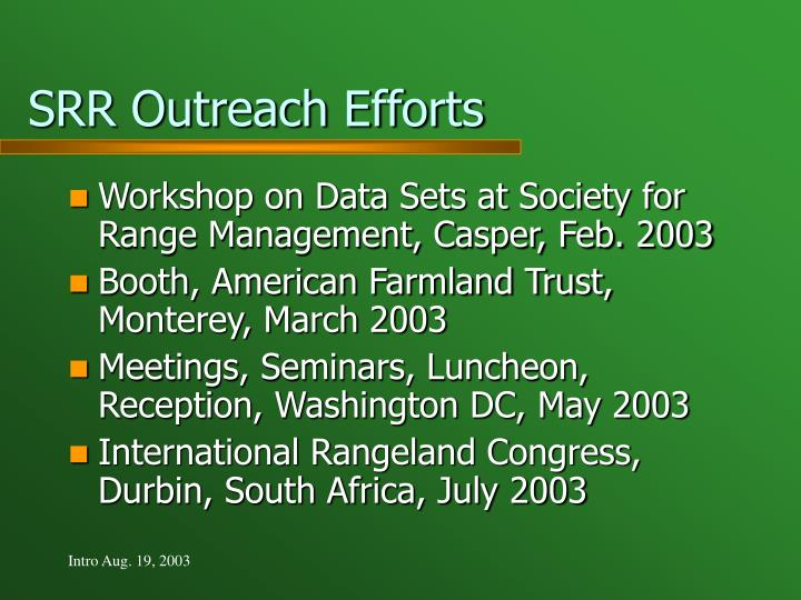 SRR Outreach Efforts