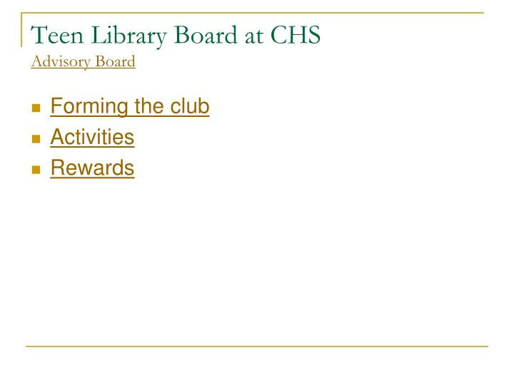 Teen Library Board at CHS