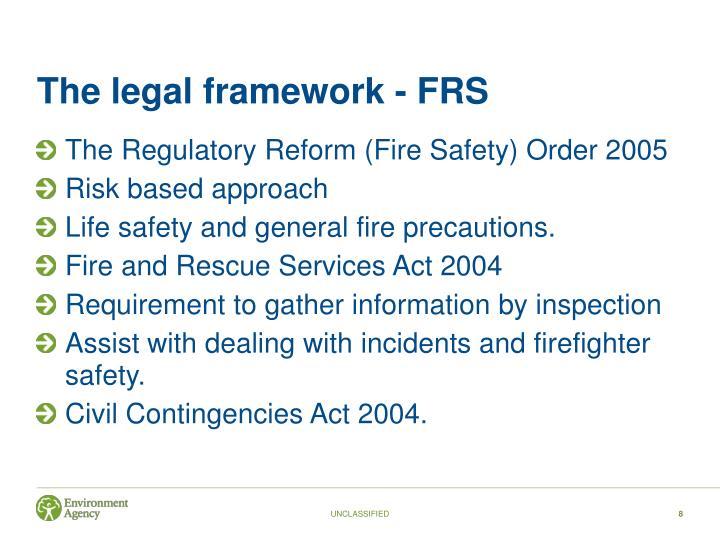The legal framework - FRS