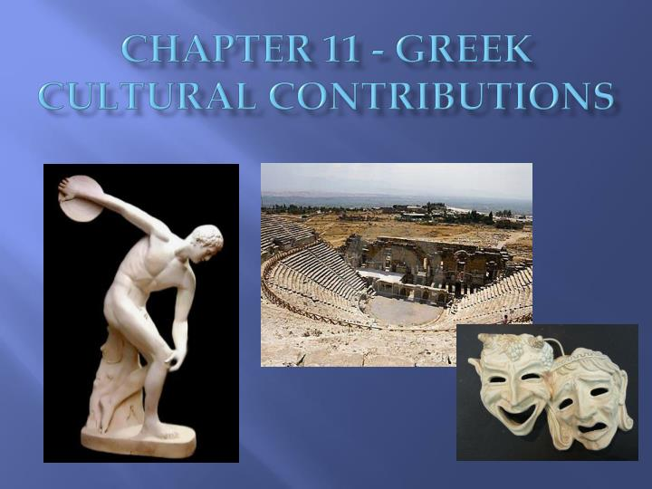 chapter 11 greek cultural contributions n.