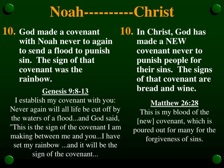 God made a covenant with Noah never to again to send a flood to punish sin.  The sign of that covenant was the rainbow.