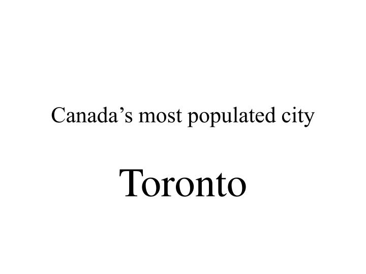 Canada's most populated city