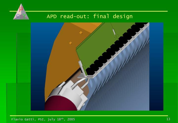 APD read-out: final design