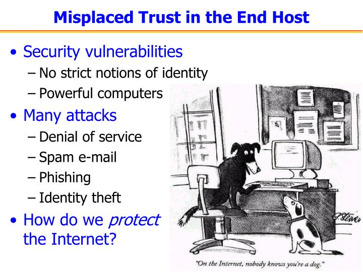 Misplaced Trust in the End Host