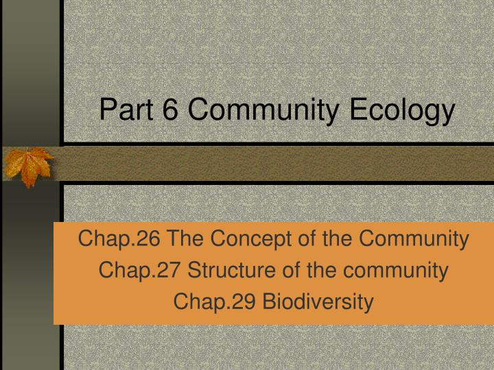 part 6 community ecology n.