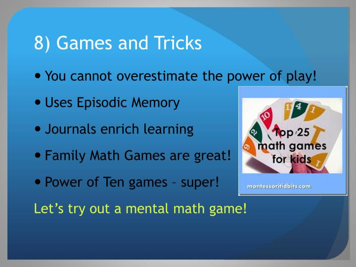 8) Games and Tricks