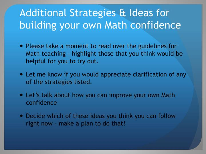 Additional Strategies & Ideas for building your own Math confidence