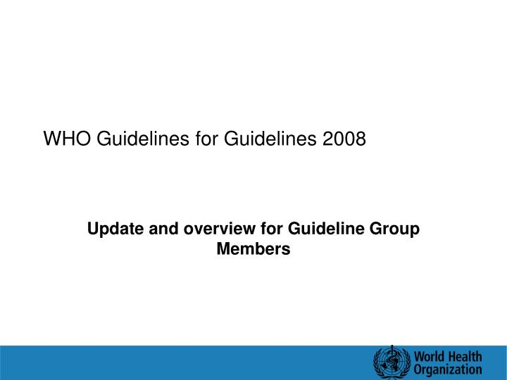 who guidelines for guidelines 2008 n.