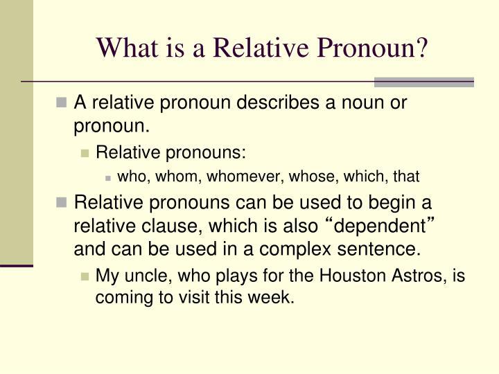 What is a Relative Pronoun?