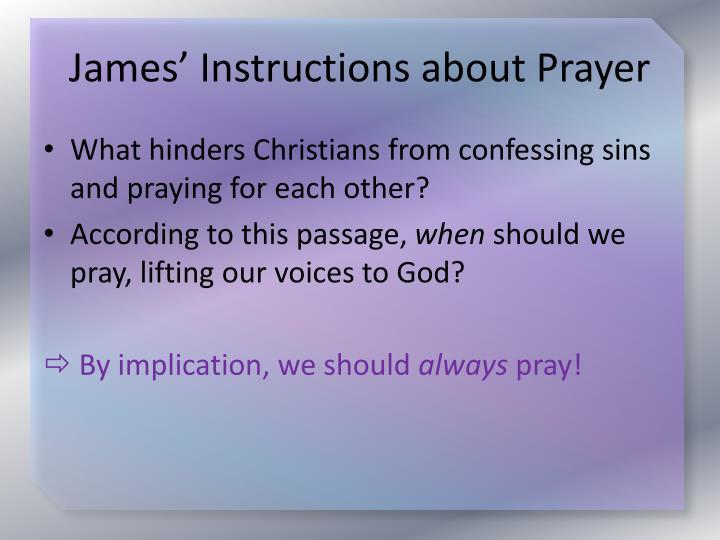 James' Instructions about Prayer