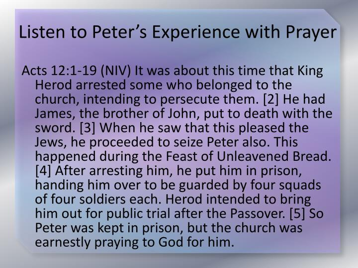 Listen to Peter's Experience with Prayer