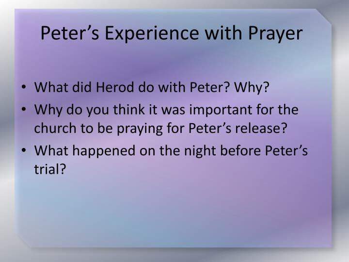 Peter's Experience with Prayer