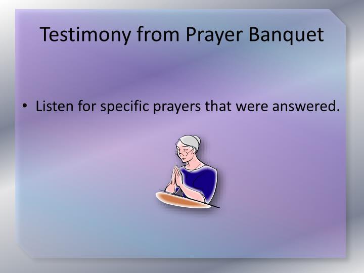 Testimony from prayer banquet