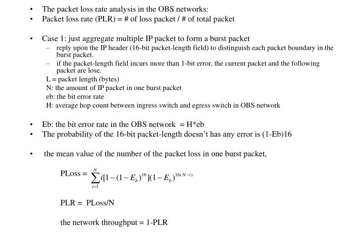 The packet loss rate analysis in the OBS networks:
