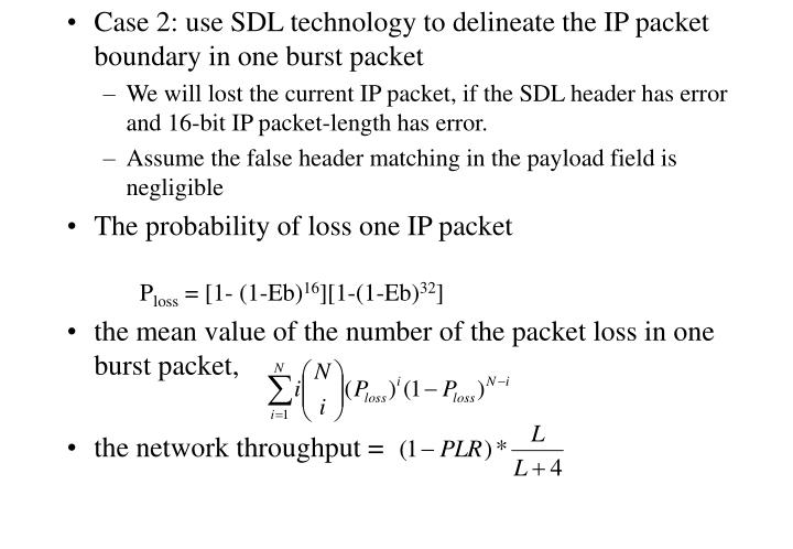 Case 2: use SDL technology to delineate the IP packet boundary in one burst packet
