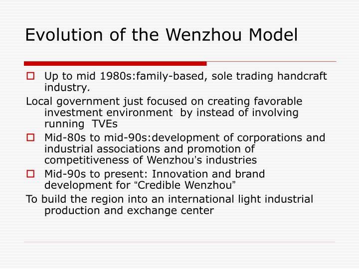 Evolution of the Wenzhou Model