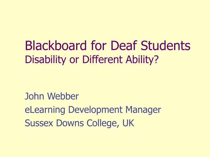 blackboard for deaf students disability or different ability