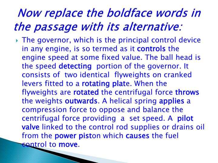 Now replace the boldface words in the passage with its alternative: