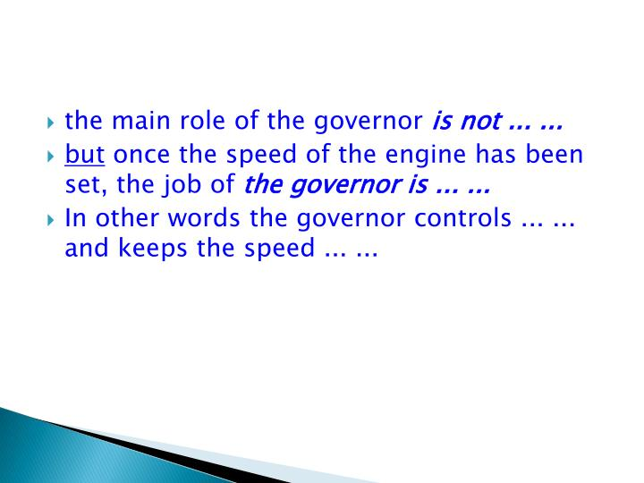 the main role of the governor