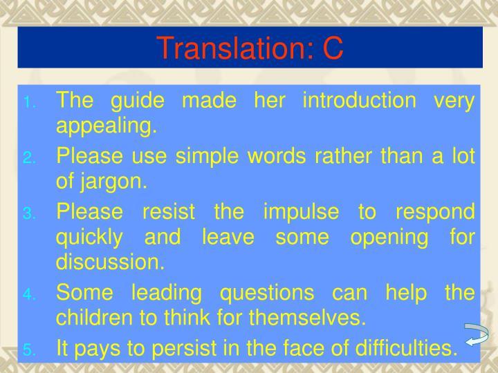 Translation: C