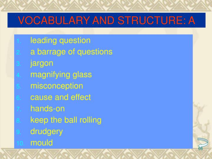 VOCABULARY AND STRUCTURE: A