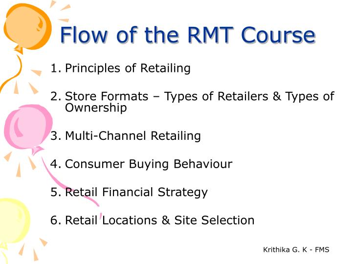 Flow of the rmt course