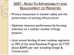 2007 road to affordability and realignment of priorities